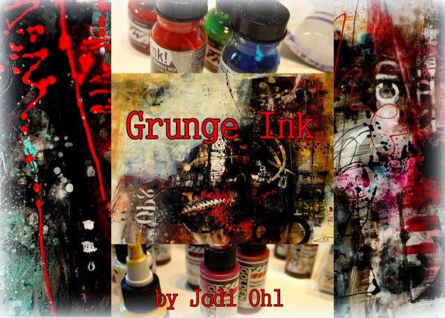 Grunge Ink with Jodi Ohl
