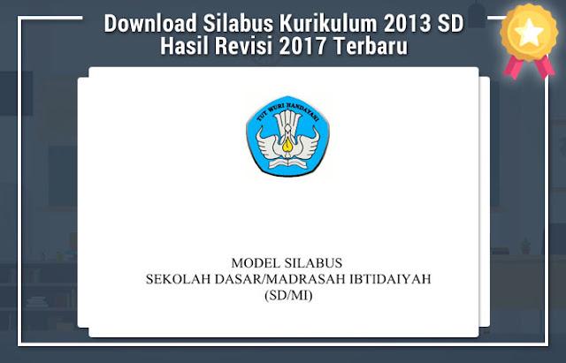 Silabus Kurikulum 2013 SD Hasil Revisi 2017 Terbaru