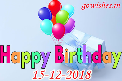 15-12-2018 Happy Birth day wishes Image wallpaperToday