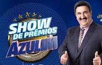 Show de Prêmios Azulim com Ratinho showdepremiosazulim.com.br