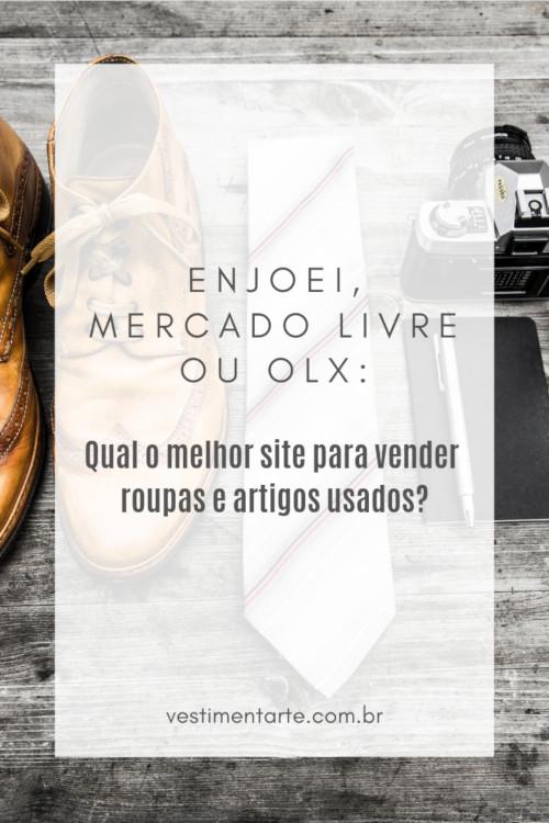 Enjoei, Mercado Livre ou OLX:Qual o melhor site para vender roupas usadas?