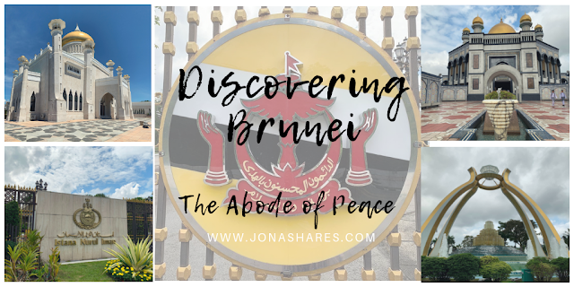 Discovering Brunei: The Abode of Peace