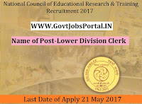 National Council of Educational Research & Training Recruitment 2017– 02 Lower Division Clerk