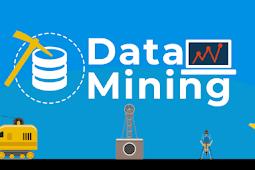 Pengertian Data Mining dan Contohnya (Pengertian, Fungsi, Proses dan Tahapan Data Mining)
