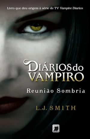 capa do quarto livro diários do vampiro reunião sombria da l. j. smith