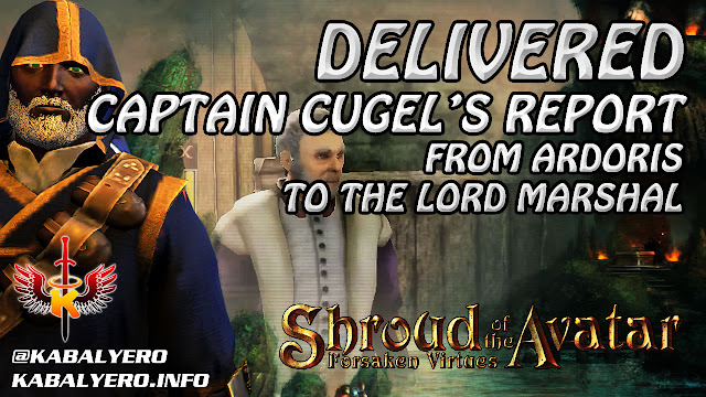Shroud Of The Avatar Gameplay 2016 ★ Delivered Captain Cugel's Report From Ardoris To Lord Marshal
