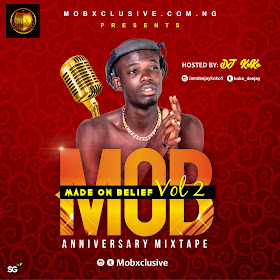 XclusiveMixtape: Mobxclusive X Dj Koko – Made On Belief (MOB) Vol2 || @Mobxclusive @Koko_Deejay