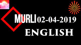 Brahma Kumaris Murli 02 April 2019 (ENGLISH)