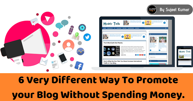 Promote your Blog Without Spending Money.