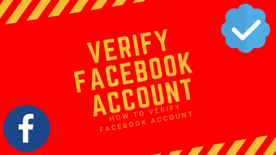 How To Verify My Facebook Account<br/>