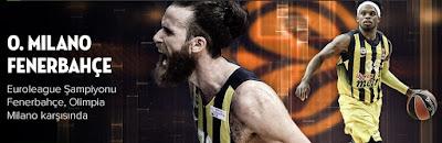 Fenerbahçe - Milano Basketbol
