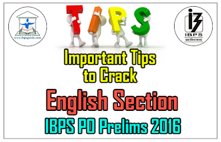 Important Tips to Crack English Section in Upcoming IBPS PO Prelims 2016