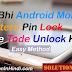 Kisi Bhi Android Mobile Pattern Pin Lock Ko Kaise Tode Unlock Kare