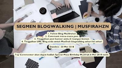 Segmen Blogwalking Musfirahzn, Blogger Segmen, 2018, Blog,