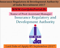 Insurance Regulatory and Development Authority of India Recruitment 2017– Assistant Manager
