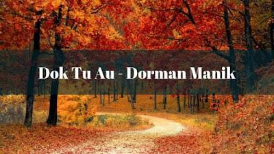 Lirik Dok Tu Au dan Artinya - Dorman Manik