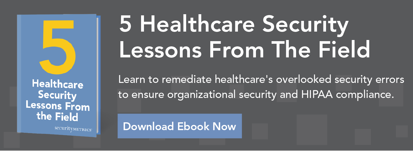 Healthcare security lessons from the field