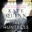 Review and Giveaway (signed copy): The Huntress by Kate Quinn