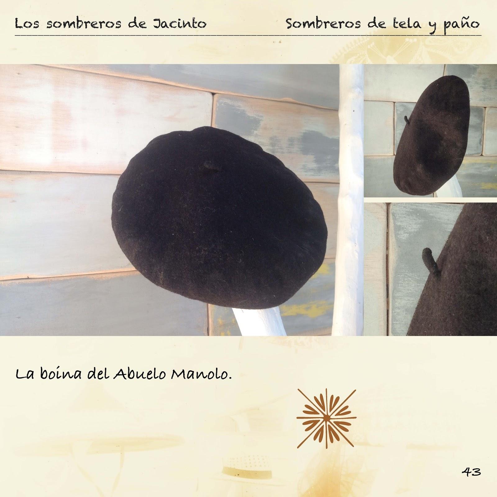 ... en las que presentamos la boina del Abuelo Manolo y un sombreo de  verano del tío Jacinto  Sin más os dejamos que disfrutéis con el resto del  libro. 98351ccd574