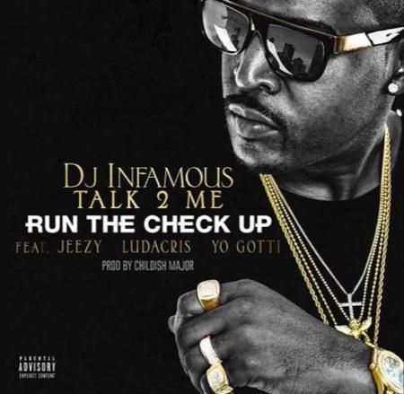 DJ Infamous ft. Jeezy, Ludacris & Yo Gotti – Run The Check Up