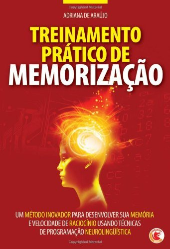 Treinamento prático de memorização Adriana de Araújo