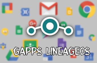 Download - Gapps LineageOS Android 7.1 e 6.0 (Google Apps)