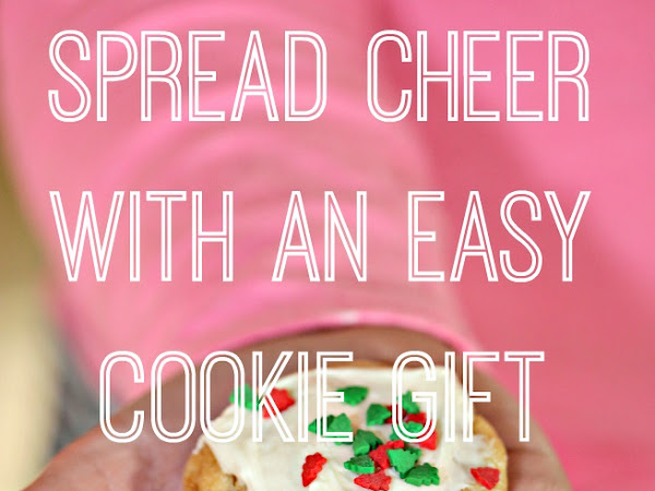 #SpreadCheer with an easy cookie gift - and a giveaway!
