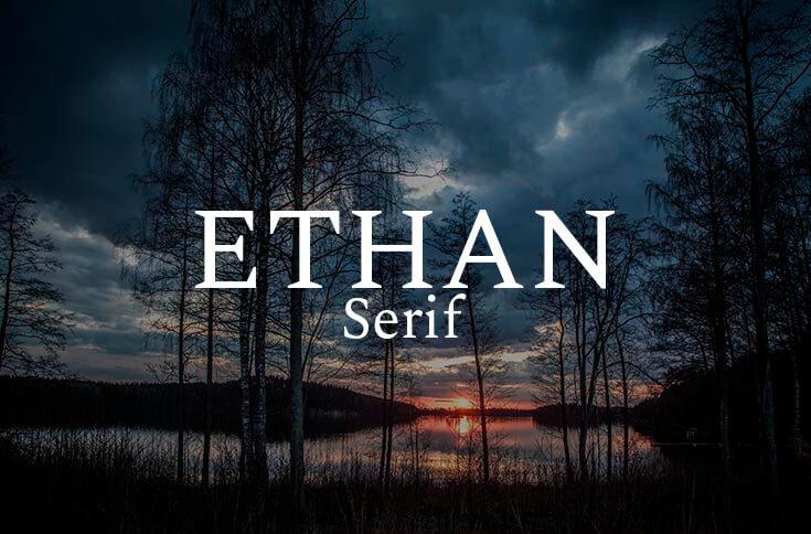 Ethan Serif tipografía gratuita