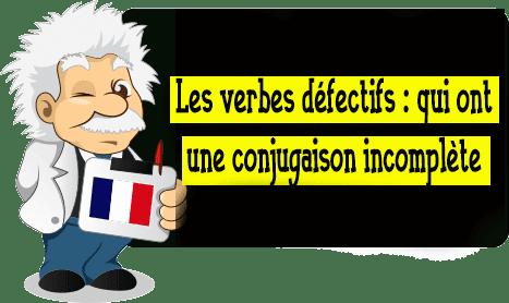 Les verbes défectifs : qui ont une conjugaison incomplète