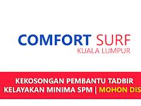 Jawatan Kosong di Comfort Surf Kuala Lumpur - Pembantu Tadbir | Minima SPM