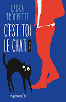 https://lachroniquedespassions.blogspot.fr/2017/10/cest-toi-le-chat-de-laura-trompette.html