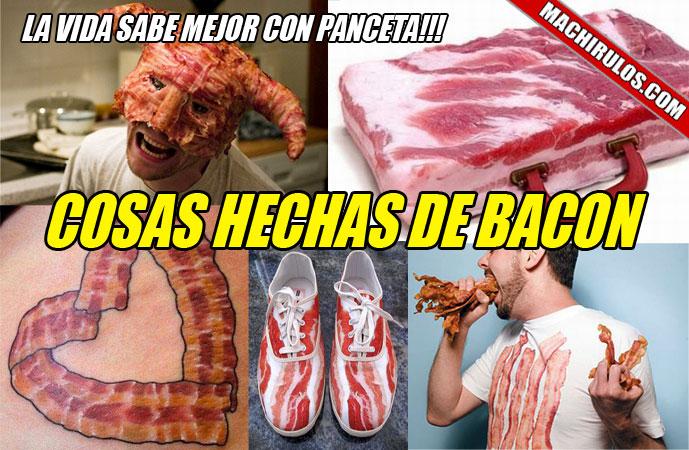 cosas hechas de bacon