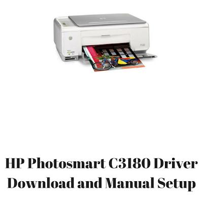 HP Photosmart C3180 Driver Download and Manual Setup