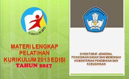 Materi Lengkap Pelatihan Kurikulum 2013 SD Tahun 2017