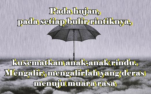 Kumpulan Ucapan Kata Kata Hujan Cinta Romantis Galau Kangen
