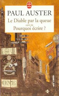 Paul Auster - Le Diable par la queue / Pourquoi écrire ?