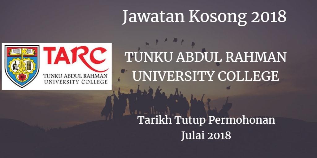 Jawatan Kosong Tunku Abdul Rahman University College Julai 2018