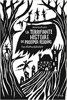 https://www.lesreinesdelanuit.com/2018/02/la-terrifiante-histoire-de-prosper.html