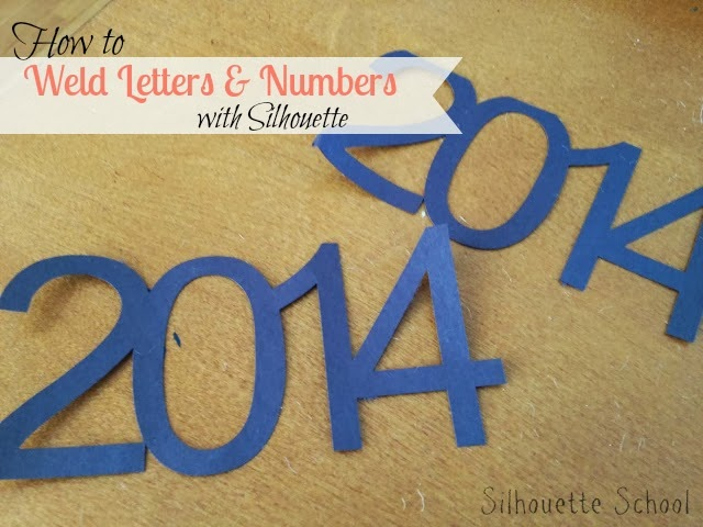 Weld, join, letters, numbers, Silhouette tutorial, Silhouette Studio