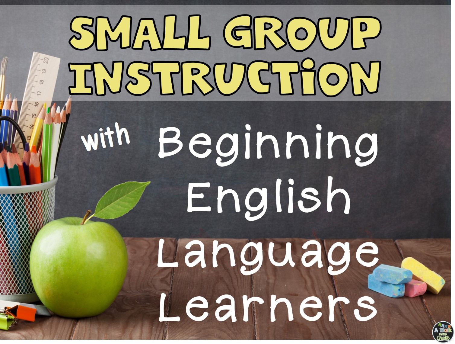 Small Group Work With Beginning English Language Learners
