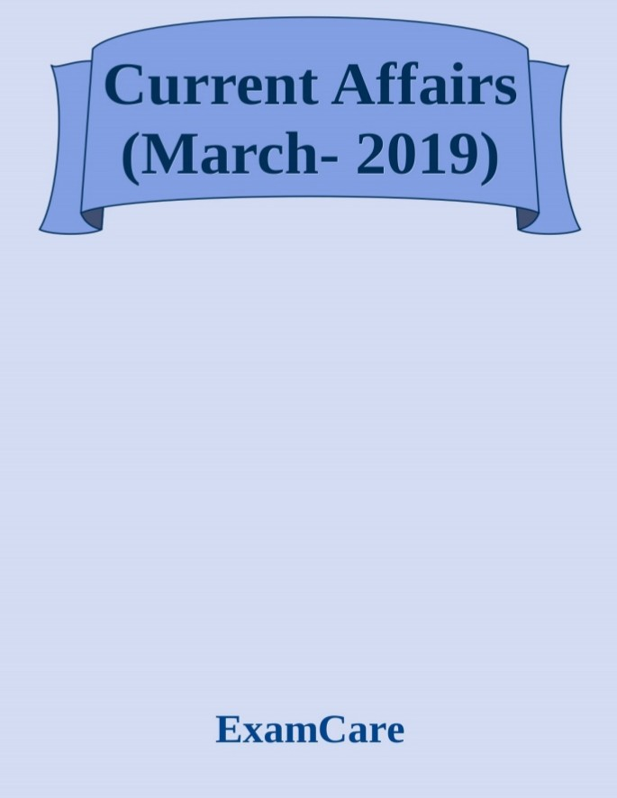 Current Affairs eBook - March 2019