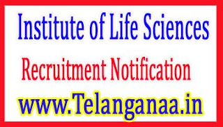 Institute of Life SciencesILS Bhubaneshwar Recruitment Notification 2017