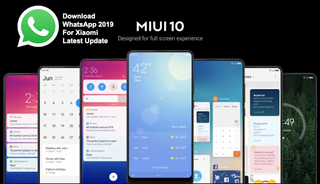 Download WhatsApp 2019 For Xiaomi Latest Update
