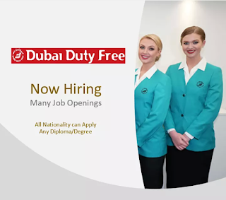 JOBS IN DUBAI DUTY FREE UAE -2018