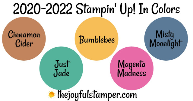 2020-2021 Stampin' Up! In Colors Just Jade Cinnamon Cider Magenta Madness Misty Moonlight Bumblebee stampin' up! nicole steele the joyful stamper stampin' up! independent demonstrator