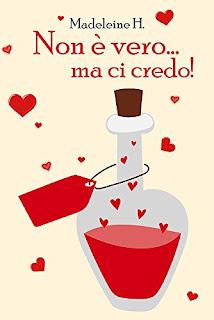 Non E Vero... Ma Ci Credo (Incantesimi D'Amore Vol. 1) PDF