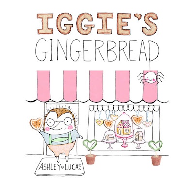 Iggie's Gingerbread Picture Book by Ashley Lucas