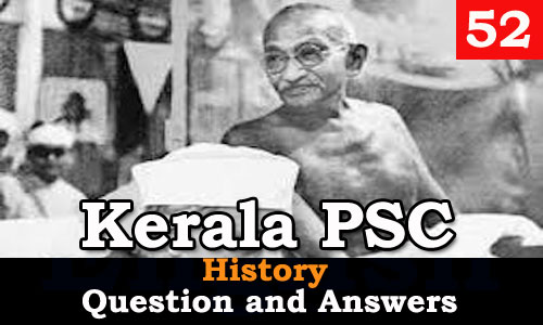 Kerala PSC History Question and Answers - 52
