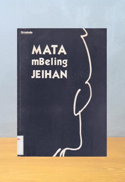 MATA MBELING JEIHAN, H. Atasi Amin [Editor]