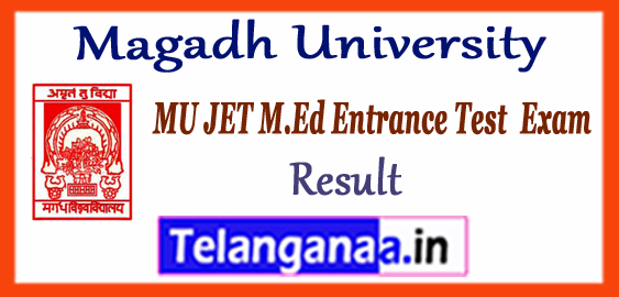 Magadh University M.Ed JET Entrance Result 2018